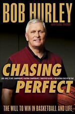 Chasing Perfect: The Will to Win in Basketball and Life-ExLibrary