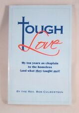 Tough Love : My 10 Years As Chaplain To The Homeless (and what they taught me!)