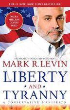 Liberty and Tyranny: A Conservative Manifesto-ExLibrary