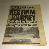 New York Daily News: May 21 1994 Jackie to Be Buried at Arlington Next to JFK