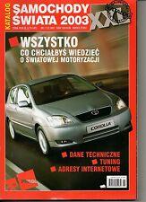 """Autokatalog / Car Catalogue  """"Samochody Swiata"""" 2002/2003"""