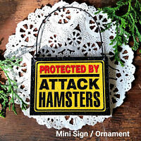 DECO Mini Sign PROTECTED BY ATTACK HAMSTERS Plaque Hampster Wood Ornament USA