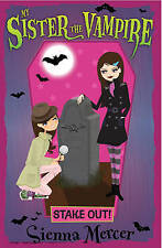 Mercer, Sienna, Stake Out! (My Sister the Vampire), Very Good Book