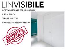 PORTA BATTENTE FILOMURO 80x210 L'INVISIBILE ORIGINALE PANNELLO GREZZO + TELAIO
