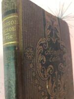Robinson Crusoe Arlington Edition by Hurst and Co. Daniel Defoe Antique Book