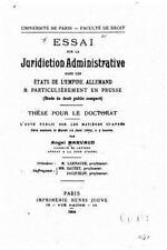 Essai Sur la Juridiction Administrative Dans les états de l'empire Allemand...