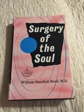 Surgery Of The Soul By William Standish Reed