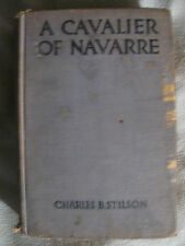 A Cavalier of Navarre Charles Stilson Adventure Fiction Musketeer/like Swordplay