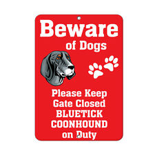 Bluetick Coonhound Dog Beware of Fun Novelty Metal Sign