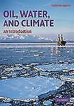 Oil, Water, and Climate: An Introduction, Science, Nature & How It Works, Scienc