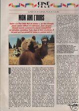 Coupure de presse Clipping 1990 Mon ami l'Ours Jean Jacques Annaud  (1 page)