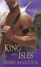 King of the Isles: Lord of the Isles 3 by Debbie Mazzuca (2012, Paperback) NEW