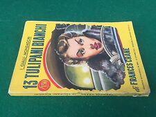 I GIALLI MONDADORI n.402 (1956) Frances CRANE - 13 TULIPANI BIANCHI giallo