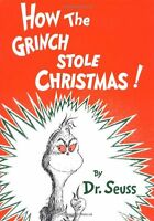 How the Grinch Stole Christmas! (Classic Seuss) by Dr. Seuss