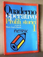 Quaderno operativo - profili storici 1 - Binetti - Laterza
