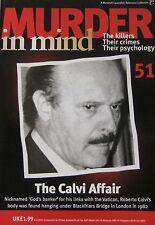 Murder in Mind Issue 51 - The Calvi Affair 'Gods Banker'
