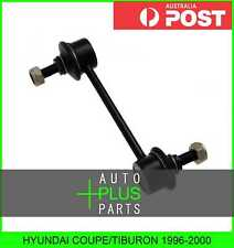 Fits HYUNDAI COUPE/TIBURON 1996-2000 Rear Stabiliser / Anti Roll /Sway Bar Link