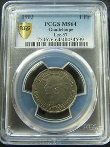French Colony : Guadeloupe : 1 Franc 1903 ; PCGS : MS 64 aUNC