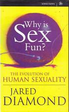 WHY IS SEX FUN ? THE EVOLUTION OF HUMAN SEXUALITY JARED SEXUAL RECREATIONAL SEX