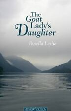 The Goat Lady's Daughter (Nunatak First Fiction Series)-ExLibrary