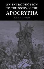 An Introduction to the Books of the Apocrypha by W. O. E. Oesterley (2006,...