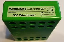 71155 REDDING TYPE-S NECK BUSHING SIZING DIE - 308 WINCHESTER - BRAND NEW