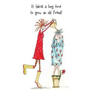 Grow An Old Friend Camilla & Rose Greetings Card, birthday, funny, humorous, and