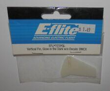 E-Flite Vertical Fin, Glow in the Dark W/O Decals: BMCX #EFLH2228GL NIP