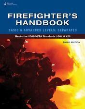 Firefighter's Handbook: FIREFIGHTER 1 & 2 3rd ed by Delmar/Cengage
