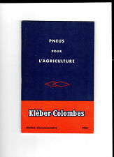 Pneus pour l'Agriculture – Kléber-Colombes  Notice documentaire - 1961