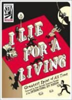I Lie for a Living: Greatest Spies of All Time [International Spy Museum] The In