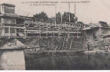 La Grande Guerre 1914-16 - Bombardement de VERDUN - Le Pont de la Galavaude