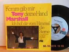"""Tony Marshall - Komm gib mir deine Hand - Ich hol Dir vom Himmel die Sterne - 7"""""""