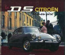 La DS Citroën de mon père - Jean-Louis Basset - Atlas 2011
