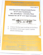 "CAMBRIAN C43  KIT GLOUCESTER WOOD UNDERFRAME 15'0"" 9' WHEELBASE NEW OO GAUGE"