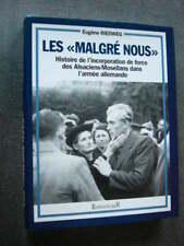 """GUERRE 1939 45  LES """" MALGRE NOUS """"  Incorporation de Force Alsaciens Mosellans"""