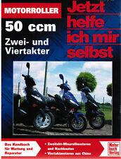 Jetzt helfe ich mir selbst Motorroller 50 ccm Band 274 Motorbuch Verlag