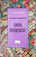 ADDIO, FONTQUERNIE DI GILBERT CESBRON