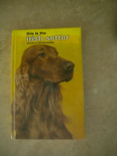 This Is the Irish Setter by Joan McDonald Brearley (1975, Hardcover)