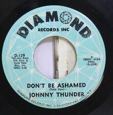 50'S & 60'S 45 Johnny Thunder - Don'T Be Ashamed / Loop De Loop On Diamond Recor