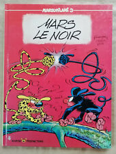 Marsupilami T 3 Mars le Noir BATEM YANN éd Marsu Mars 1989 EO