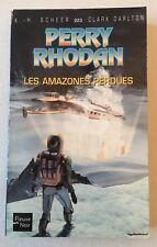(FN691) FLEUVE NOIR - PERRY RHODAN 🔵 N° 223 - LES AMAZONES PERDUES - TBE