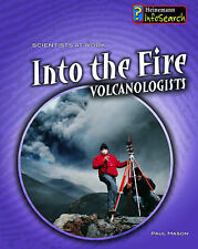 Paul Mason, Into the Fire: Volcanologists (Scientists at Work), Very Good Book