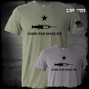 Come and Make Me T-Shirt Vaccine Mandate My Body My Choice Unvaccinated Unmasked