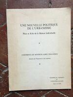 Chalandon Une nouvelle politique de l'Urbanisme rôle de Maison individuelle 1969