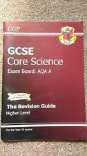 GCSE Core Science AQA A The Revision Guide Higher Level 2011