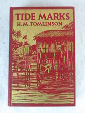 H. M. Tomlinson TIDE MARKS  1924 HC Early Printing Illust's by KERR EBY