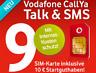 Vodafone Talk&SMS Sim Karte ink.10€ Guthaben CallYa 9 Cent Prepaid Kein Vertrag