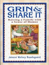 Grin and Share It Raising a Family Janene Wolsey Baadsgaard paperback New