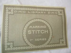 Antique DMC Dollfus Mieg Co Instruction Booklet Marking Stitches 1st series